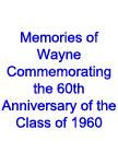 memories wayne class 1960 txt